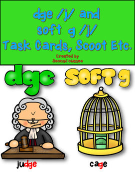 Dollar Deal! DGE /j/ and SOFT G /j/ Task Cards or Scoot Plus Printables