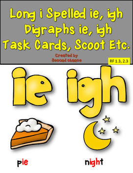 Dollar Deal! Long i spelled {ie and igh} Task Cards, Scoot etc.