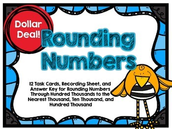 Dollar Deal-Rounding Larger Numbers -12 Task Cards-With and Without QR Codes