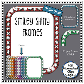 Dollar Deal! Smiley Shiny Frames - 10 colors by KB Konnected | TpT