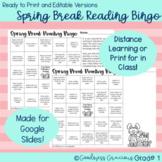 Dollar Deal!  Spring Break Reading Bingo- Editable and No Prep Versions