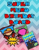 Dollar Deal! Super Hero Birthday Board! Editable Back to School