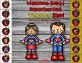 Dollar Deal! Super Hero Welcome Sign! Save Your Ink Version Inclueded!