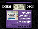 "Dollar Deals:  ""Dicey Division"" An division fact strategy game"