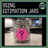"Dollar Deals:  ""Estimation Station"": Using Estimation Jars"