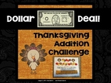 """Dollar Deals:  """"Thanksgiving Addition Challenge"""": A Game to Build Fluency"""