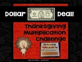 "Dollar Deals:  ""Thanksgiving Multiplication Challenge"": A Game to Build Fluency"
