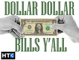 Dollar Dollar Bills Y'all