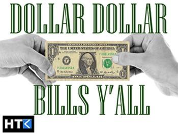 Dollar Dollar Bills Y'all