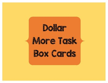 Dollar More Task Box Cards