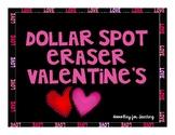 Dollar Spot Valentine's