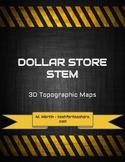 Dollar Store STEM - 3D Topographic Maps