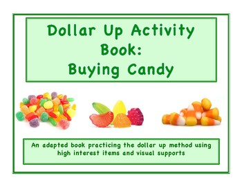Dollar Up Activity Book with Candy Theme for Life Skills Money Instruction