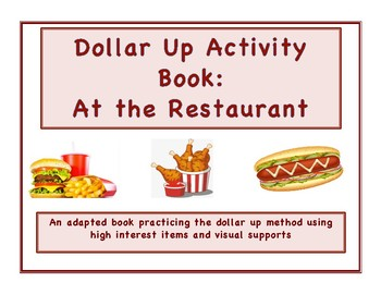 Dollar Up Activity Book with Restaurant Theme for Life Skills Money Instruction