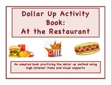 Dollar Up Activity Book with Restaurant Theme for Life Ski