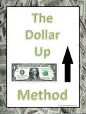 Dollar Up Method
