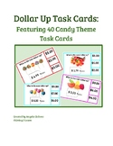 Dollar Up Task Cards: Featuring 40 Candy Theme Task Cards