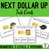 Next Dollar Up Field of 3 Task Cards