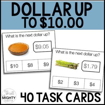 Dollar Up Task Cards - up to $5, $10 - Life Skills Money Math - 80 TASK CARDS