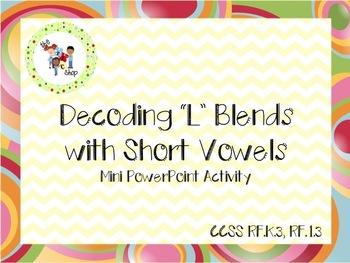 $$DollarDeals$$ Decoding L Blends: Mini PowerPoint Activity