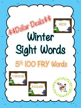 $$DollarDeals$$ Winter Sight Word Cards - 5th 100 FRY