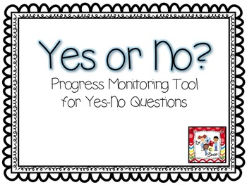 YES or NO?  Progress Monitoring Tool #1