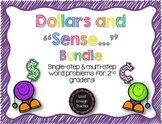 "Dollars and ""sense"" Bundle - Single & Multi-step money word problems CC.2.MD.C.8"