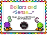 "Dollars and ""sense"": single step word problems involving money CC.2.MD.C.8"