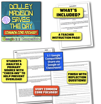 Dolley Madison Saves The Day:  Common Core Focused War of 1812 Source!