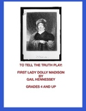 Dolly Madison: Biographical Play(A To Tell the Truth Play)