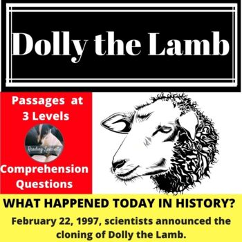 Dolly the Lamb is Cloned History Differentiated Reading Passage Feb 22