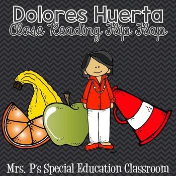 Dolores Huerta Close Reading Flip Flap