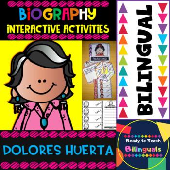 Dolores Huerta - Interactive Activities - Dual Language