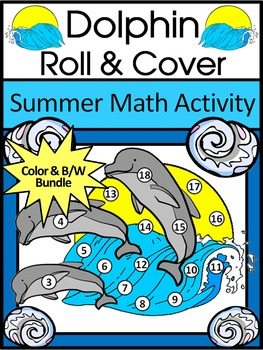 Dolphin Activities: Dolphin Roll & Cover Summer Math Activity Packet
