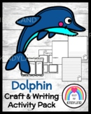 Dolphin Craft Topper and Writing Activity for Ocean Litera