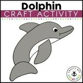 Dolphin Craft   Ocean Animals Activity   Sea Life   Ocean Habitat Activities