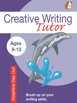 Dolphin Day Out: Brush Up On Your Writing Skills (9-13 years)