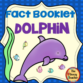 Dolphin Fact Booklet