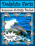 Dolphin Activities: Dolphin Facts Summer Reading & Science