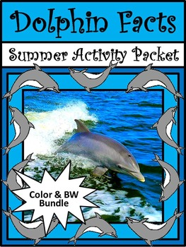 Dolphin Facts Summer Reading & Science Activities Packet Bundle