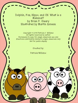 Book Activities for Dolphin, Fox, Hippo, and OX: What is a Mammal?
