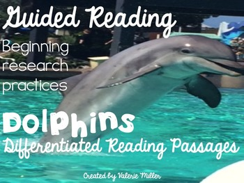 Dolphin Guided Close Reading Passages and Activities