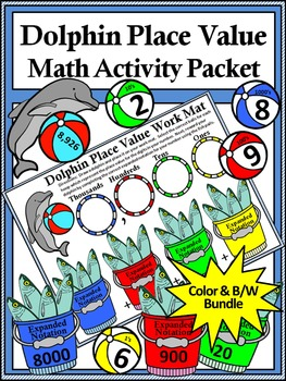 Dolphin Math: Dolphin Place Value Summer Math Activity