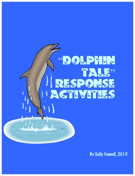 Dolphin Tale Movie Response Guide
