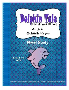Dolphin Tale Novel Study (Free Task Cards Included) Common Core Aligned