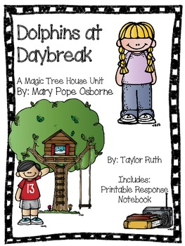Dolphins at Daybreak: A Magic Tree House Study (26 Pages)