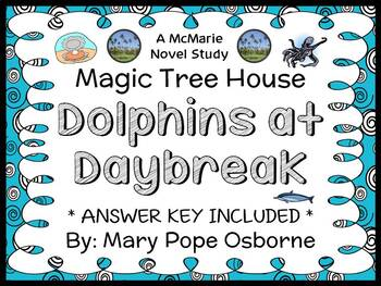 Dolphins at Daybreak: Magic Tree House #9 (Osborne) Novel Study / Comprehension
