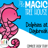 Dolphins at Daybreak Magic Tree House Book Companion