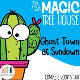 Ghost Town at Sundown Magic Tree House Guided Reading Unit