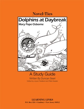 Dolphins at Daybreak - Novel-Ties Study Guide